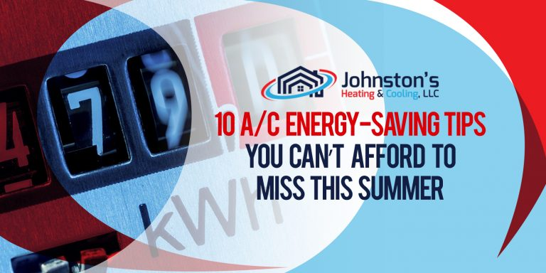 10 A/C Energy-Saving Tips You Can't Afford to Miss This Summer
