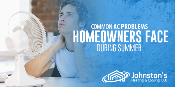 Common AC Problems Homeowners Face During Summer