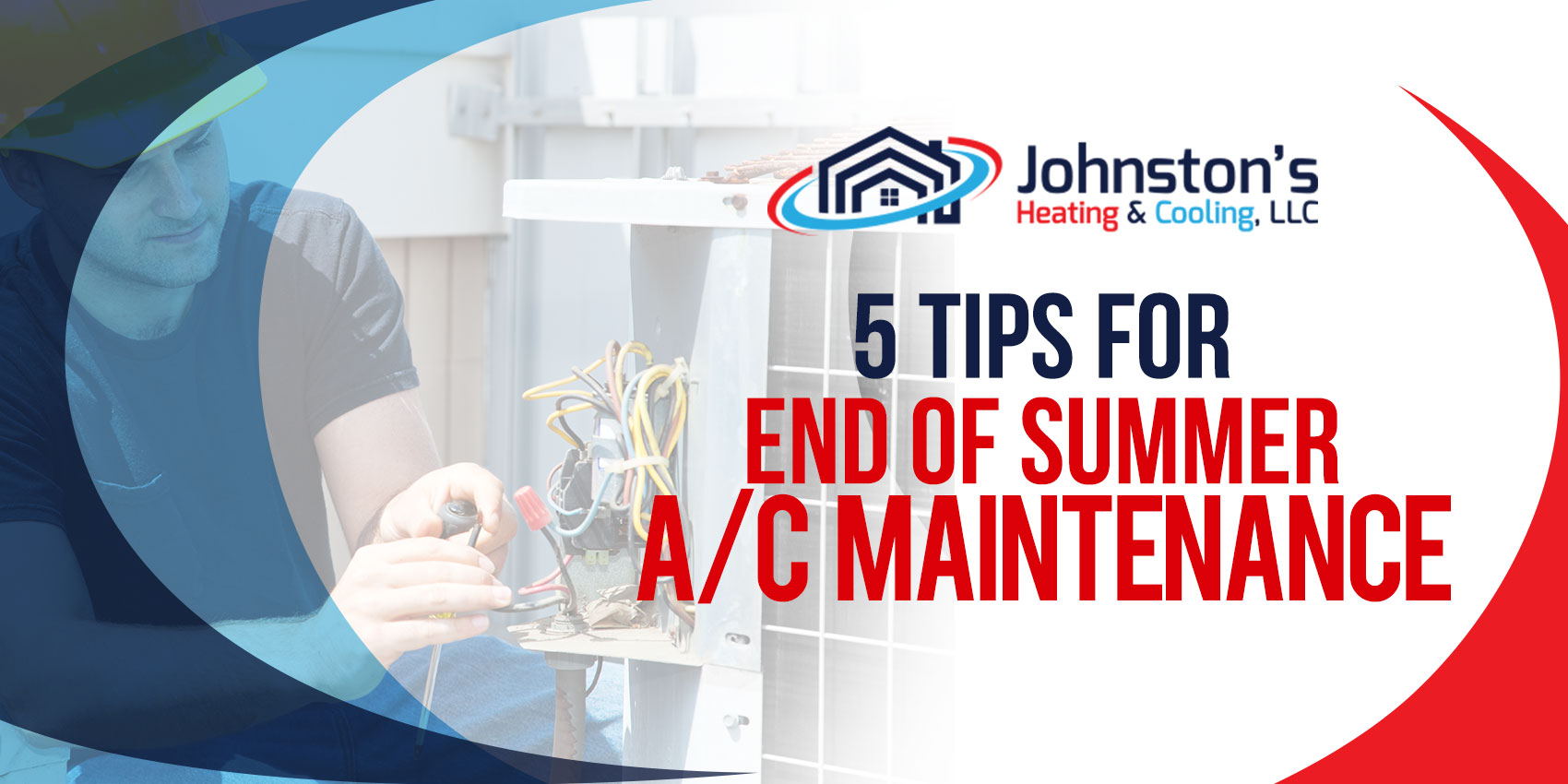 5 Tips for End of Summer A/C Maintenance