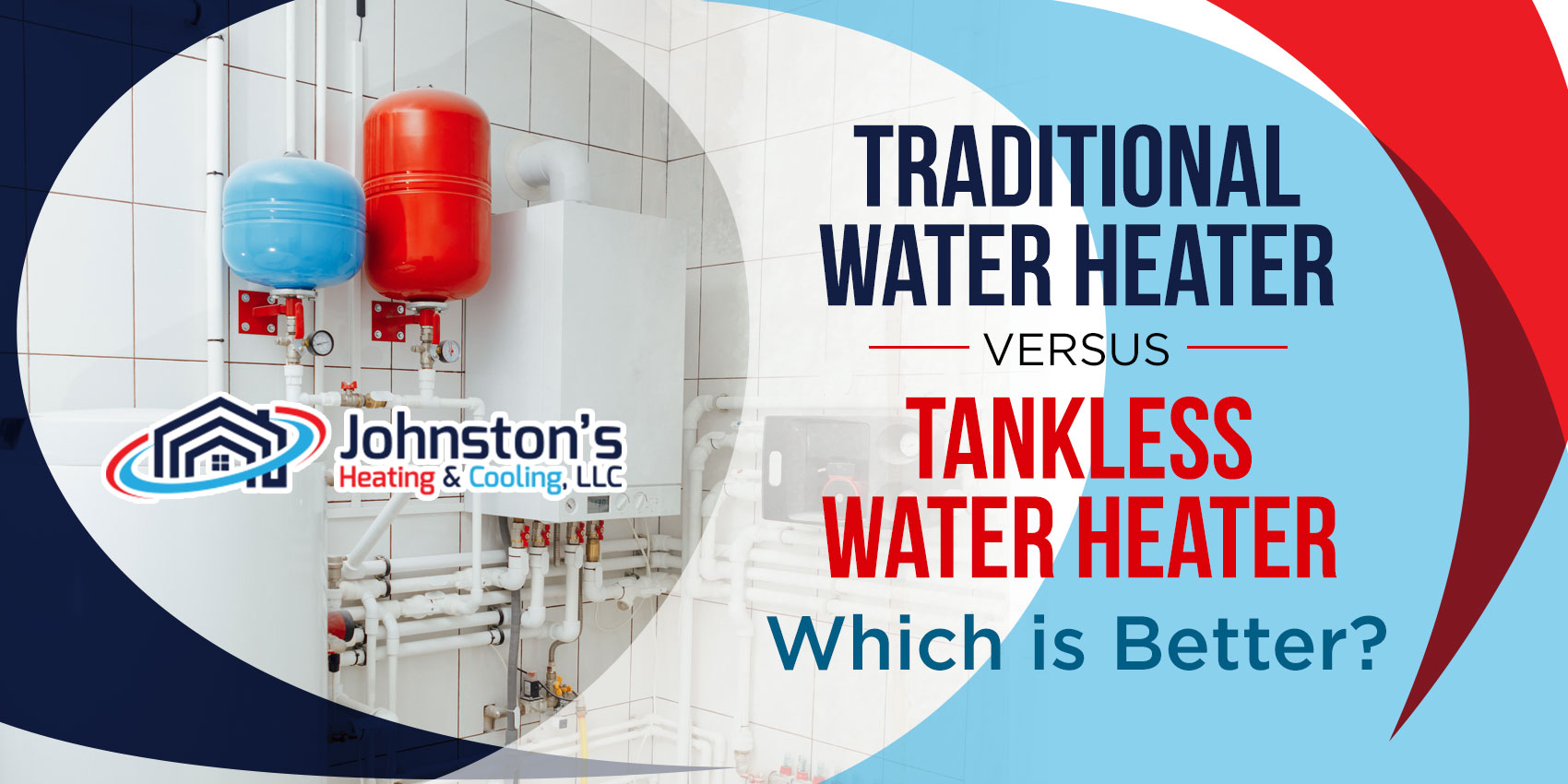 Traditional Water Heater vs. Tankless Water Heater: Which is Better?
