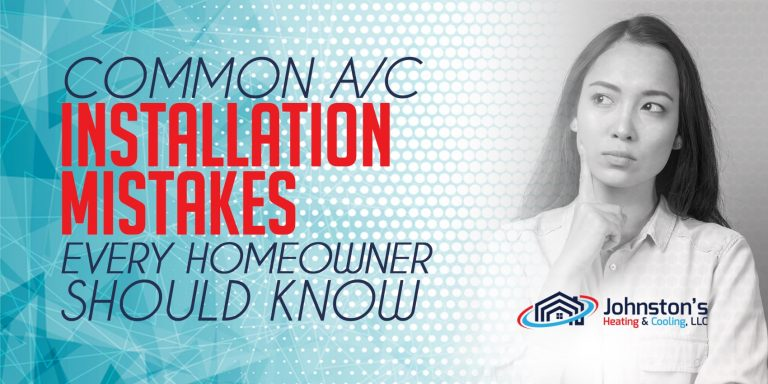 Common A/C Installation Mistakes Every Homeowner Should Know