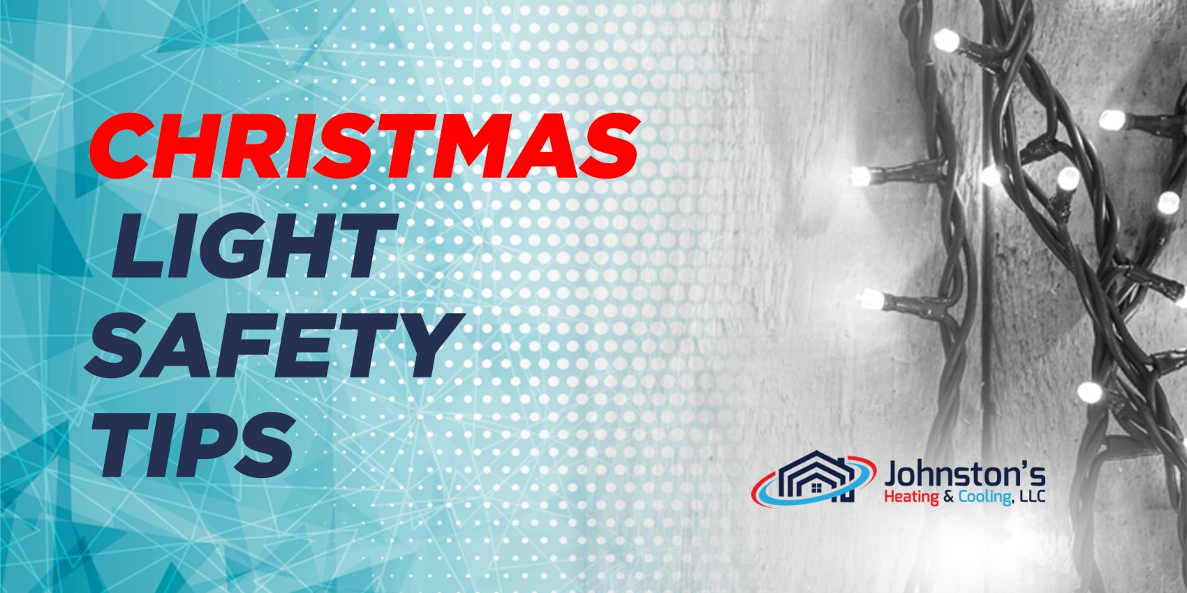 Christmas Light Safety Tips