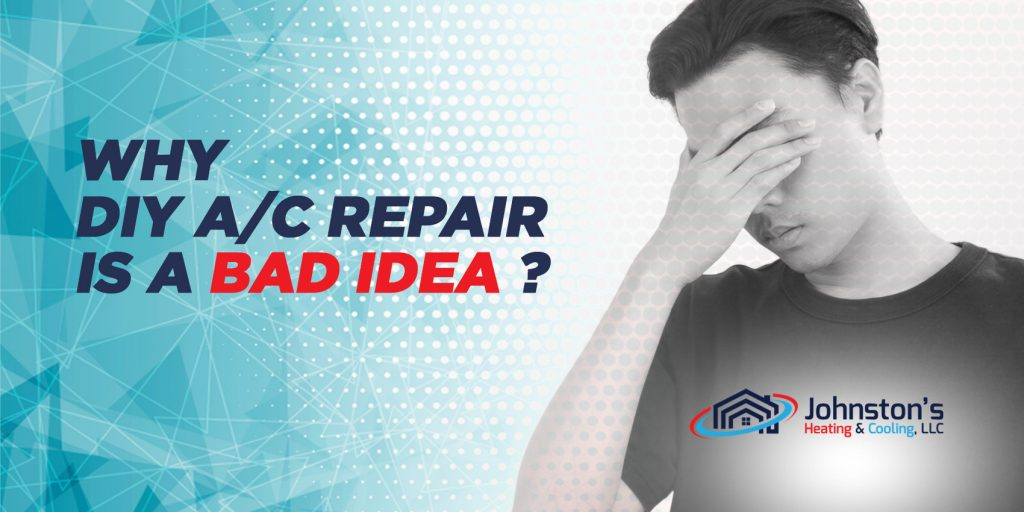 Why DIY A/C Repair is a Bad Idea?
